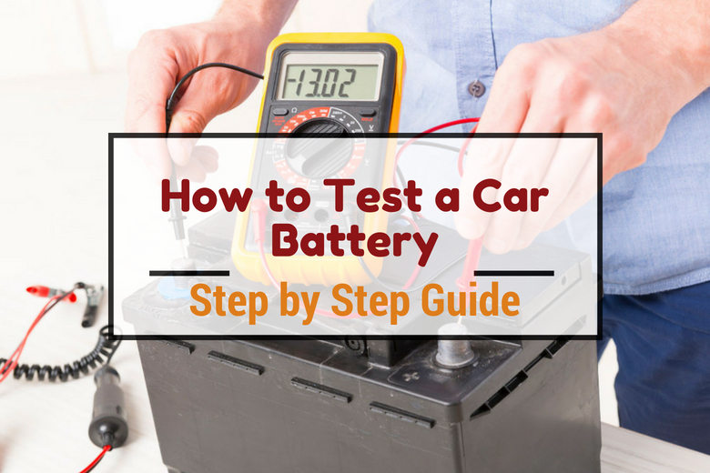 How to Test a Car Battery written across one being tested with a multimeter